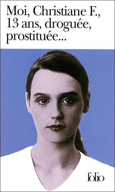 Moi, Christiane F. 13 ans, droguée, prostiutée. moi-christiane-f.-13-ans-drogu-e-prostitu-e...-73135
